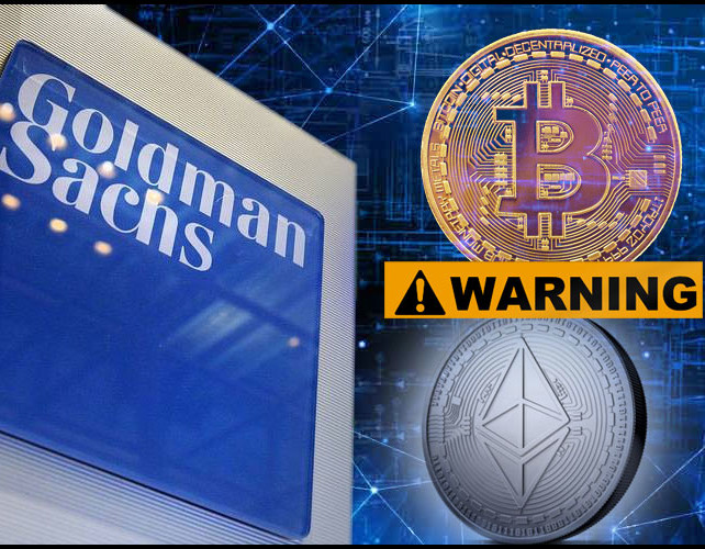 Goldman Sachs Warns High Networth Clients Of Bitcoin Bubble